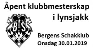 Bergens Schakklub - Åpent klubbmesterskap i lynsjakk 2019