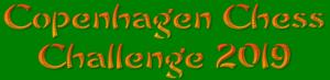 Copenhagen Chess Challenge 2019