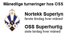 Månedlige turneringer hos OSS - Nortekk Superlyn og OSS Superhurtig