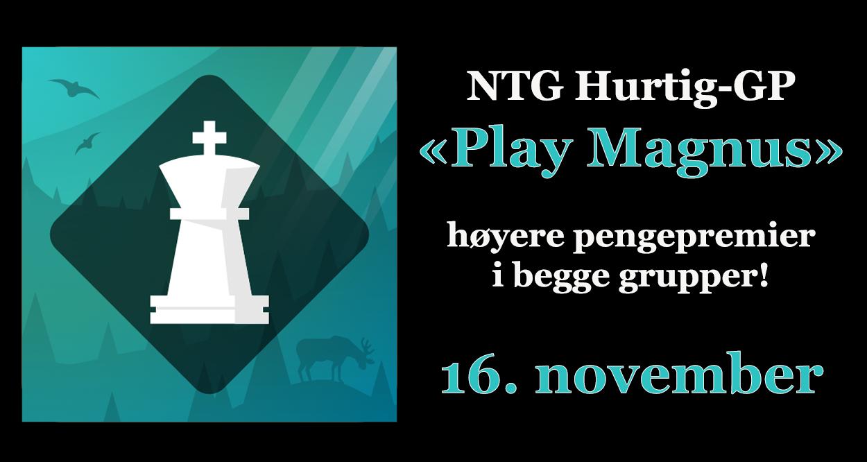 NTG Hurtig-GP Play Magnus