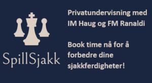 SpillSjakk - Sjakktrening med Haug og Ranaldi