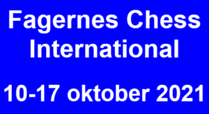 Fagernes Chess International 2021