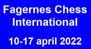 Fagernes Chess International 2022